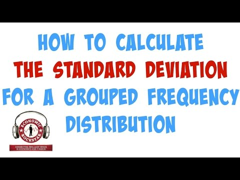 013 How to Calculate the Standard Deviation for a Grouped Frequency Distribution