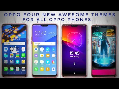 Oppo Four New Awesome Themes For All Oppo Phones