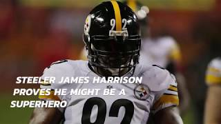 Steeler James Harrison Proves He Might Be A Superhero