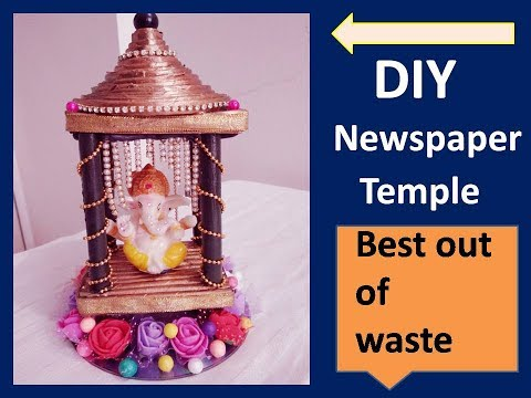 DIY recycled newspaper ganesh temple...best out of waste