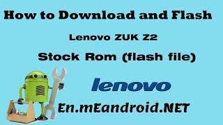 Lenovo Zuk Z2 Plus Official China ROM [ZUI 2 5 412 ST