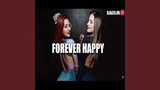Forever Happy Remix