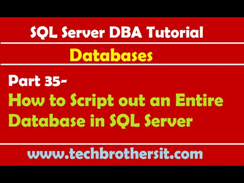 SQL Server DBA Tutorial 35- How to Script out an Entire Database in SQL Server