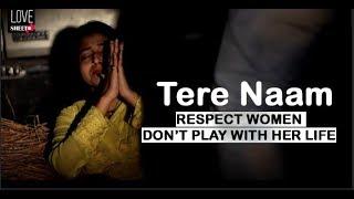 Tere Naam - Heart Touching Love Story | New Letest Bollywood Song 2018 | Salman Khan |  LoveSHEET