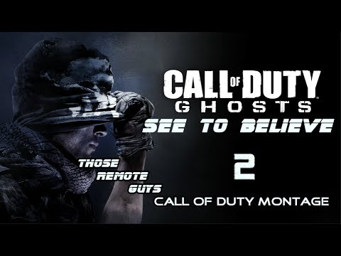 Call Of Duty Ghosts See to Believe 2 (Call Of Duty Montage)