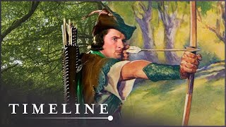 Was There A Real Robin Hood? | Robin Hood: Fact Or Fiction | Timeline