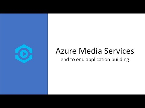 Azure Media Services - end to end application building