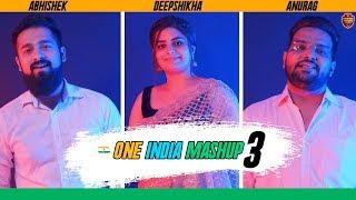 One India Mashup 3 (Best Patriotic Songs)   Independence Day Special   Anurag Abhishek & Deepshikha