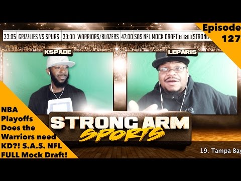 Strong Arm Sports Podcast Epi 128 | NBA Playoffs Update & NFL Mock Draft
