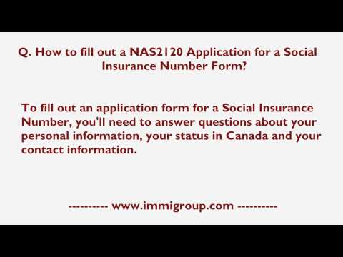 How to fill out a NAS2120 Application for a Social Insurance Number Form?