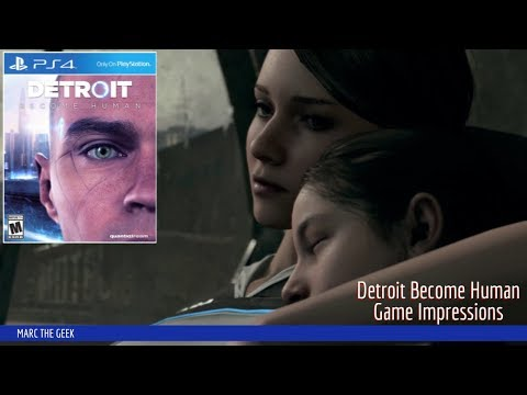 Detroit Become Human Game Impressions