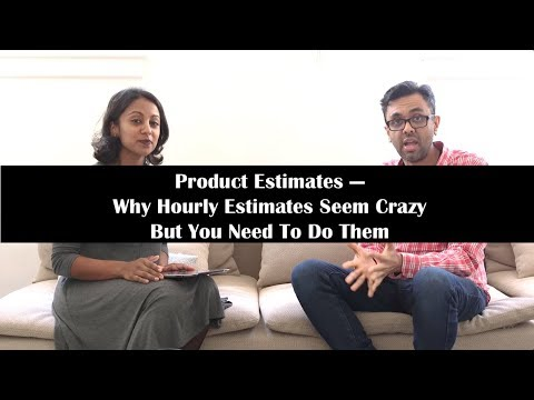 Why Hourly Estimates For User Stories And Technical Tasks Seem Crazy But You Need To Do Them