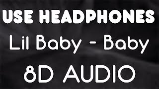 Lil Baby - Baby ft DaBaby (8D AUDIO)