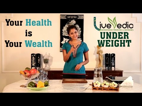 DIY: Top Natural Home Remedies to Gain Weight  | LIVE VEDIC