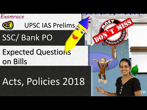 Expected Questions on Bills, Acts, Policies 2018 - UPSC IAS Prelims / SSC/ Bank PO
