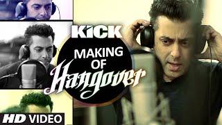 Making of Hangover Song | Salman Khan | Kick | Meet Bros Anjjan