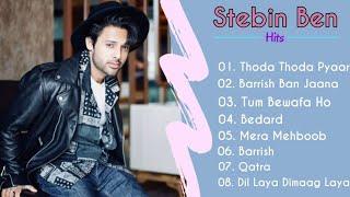 Hits of Stebin Ben Songs   Stebin Ben Songs, Payal Dev Songs, Stebin Ben Jukebox, Sad Songs