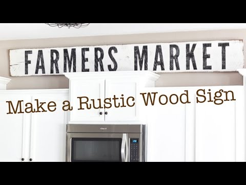 Make a Rustic Wood Sign   Farmhouse Sign Tutorial Fixer Upper