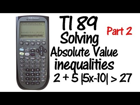 TI89 Absolute Value Inequalities Part 2