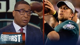 Has Nick Foles proven himself as a starting QB? Cris Carter weighs in | NFL | FIRST THINGS FIRST