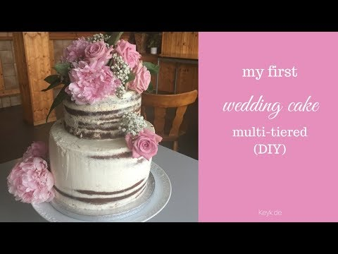 How to make a multi level wedding cake - my first wedding cake - DIY - Chocolate naked cake
