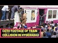CCTV Footage Of Train Collision In Hyderabad Accessed By NewsX