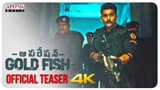Operation Gold Fish Official Teaser || Aadi, Sasha Chettri, Nitya Naresh || Adivi Sai Kiran