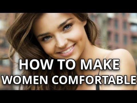 3 Secrets To Make Women Comfortable Around You