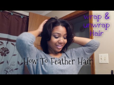 How I Wrap & Unwrap my Hair w/ Curls + HOW TO GET Feathered Hair!