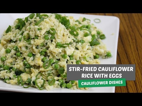 Stir-fried cauliflower rice with eggs | Cauliflower dishes #1