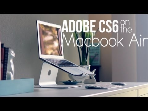 CS6 Macbook Air (Photoshop and After Effects)