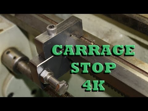 9 x 20 Grizzly Lathe, making a Carriage Stop in 4K