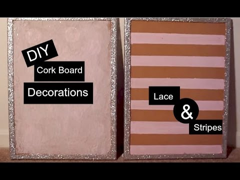DIY Cork Board PT. 1 | Decoration for Office, Dorm room, or bedroom