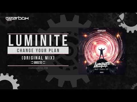 Luminite  - Change Your Plan [GBD233]
