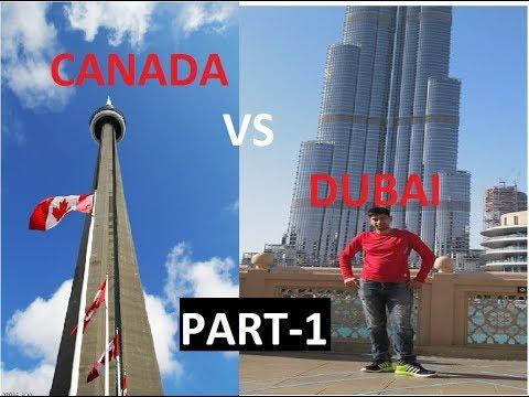 CANADA VS DUBAI BEST PLACE TO LIVE 2018