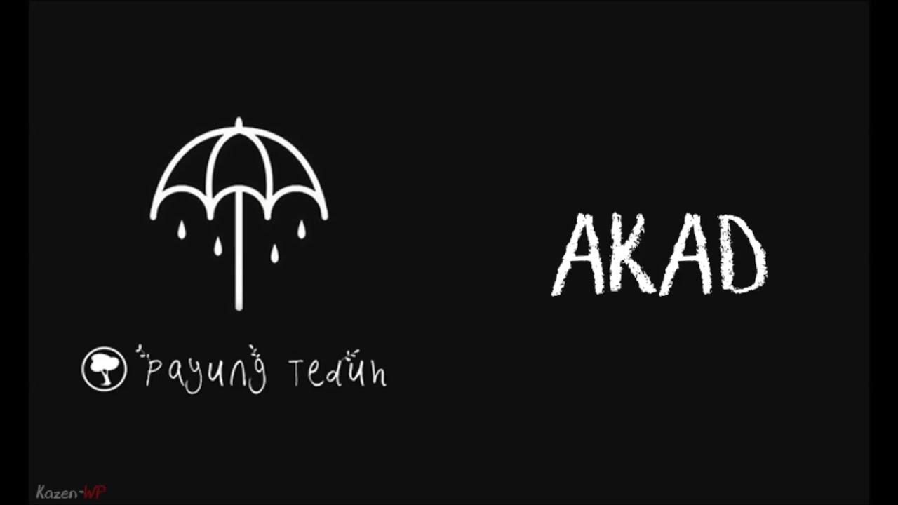 Download Payung Teduh - Akad (Lirik) MP3 Gratis