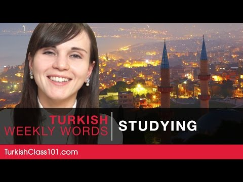 Turkish Weekly Words with Selin - Studying a Language