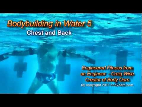 Bodybuilding in Water™ 5 Chest and Back