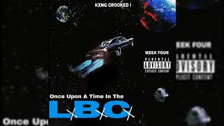 Kxng Crooked Once Upon A Time In The Lbc 2019 Hip Hop Weekly 4
