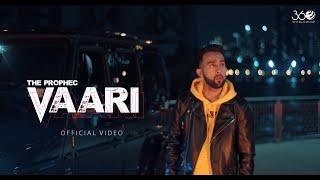 The PropheC - Vaari (Official Video)   Latest Punjabi Songs 2019