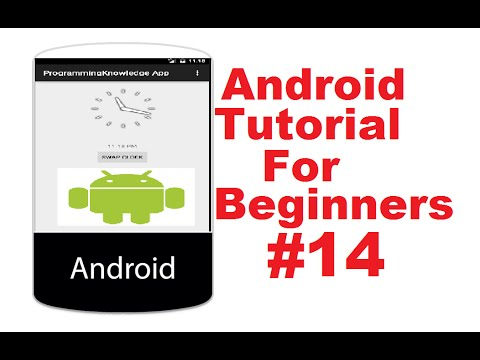 Android Tutorial for Beginners 14 # Android Analogclock And Digitalclock Example