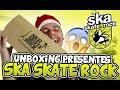 UNBOXING PRESENTES SKA SKATE ROCK!