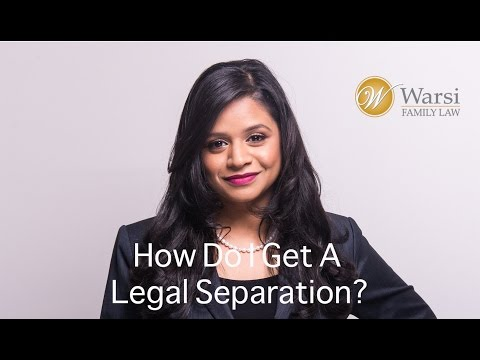 Richmond Hill Divorce and Family Lawyer –How Do I Get A Legal Separation? (Warsi Family Law)
