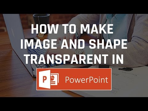 How to make image and shape transparent in PowerPoint