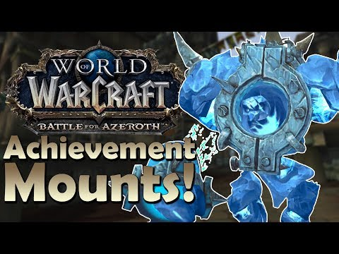 The Many NEW Achievement Mounts of Battle for Azeroth! & How to Get Them - In Game Preview