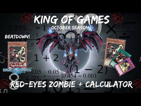 [Yu-Gi-Oh! Duel Links] Red-Eyes Zombie + Calculator l October l Climb to King of Games [Part #1]