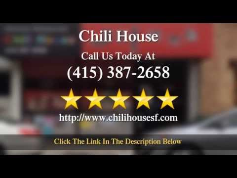 Chili House Chinese Food Restaurant in  San Francisco Wonderful 5 Star Review