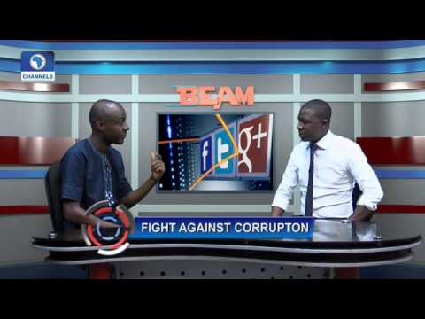 Channels Beam Focus On Fight Against Corruption Pt. 2