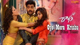 Oye Mera Krishu Video Teaser | Radha | Sharwanand | LavanyaTripathi | Aksha
