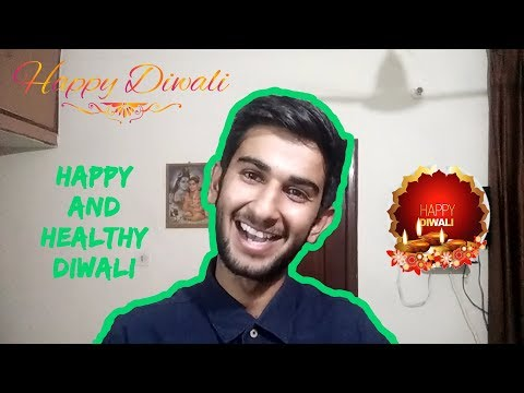 Wish You All A Very Very Happy and Healthy Diwali